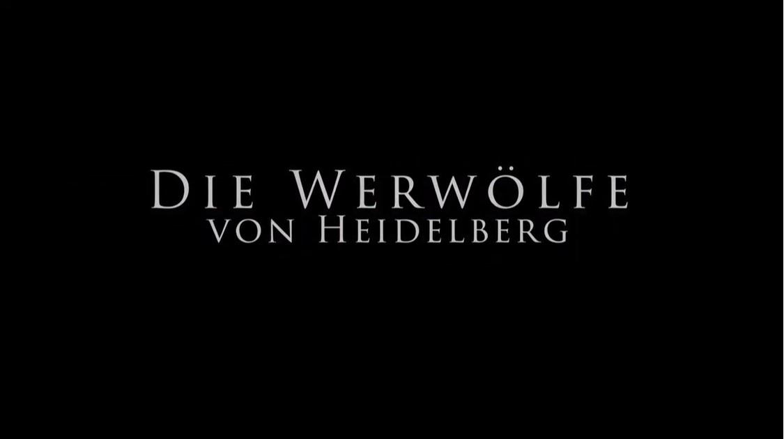 Die Werwölfe von Heidelberg